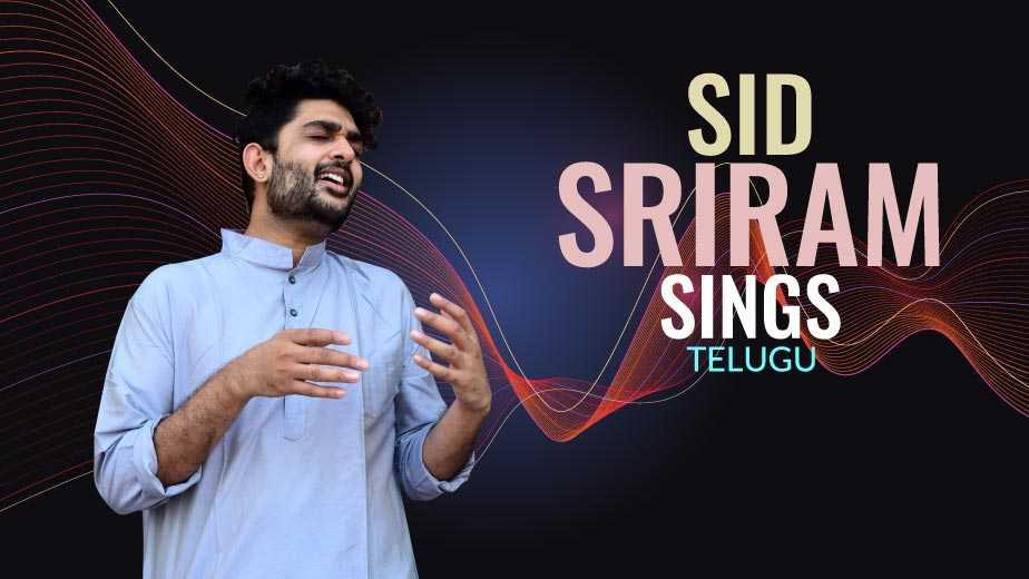 Sid Sriram Sings  Telugu