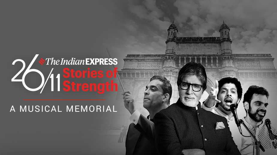 The Indian Express 2611 Stories of Strength  A Musical Memorial