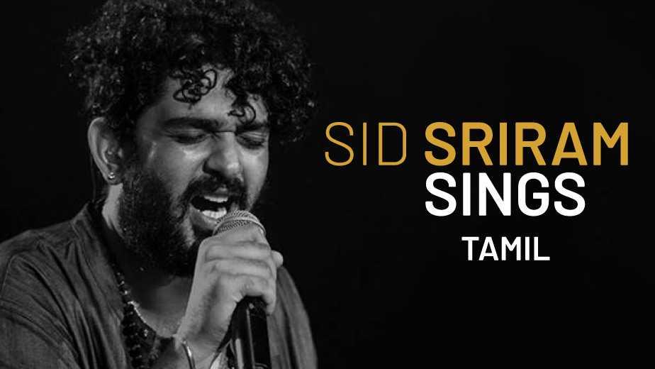 Sid Sriram Sings  Tamil