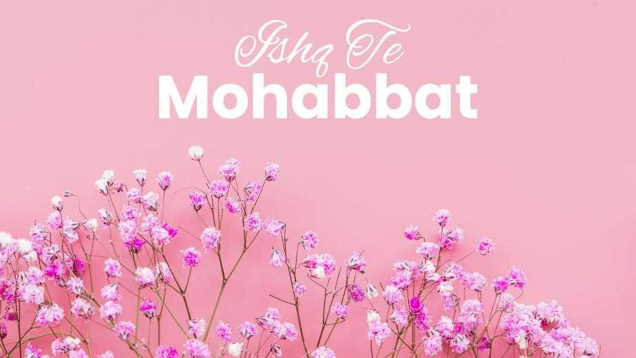 Ishq Te Mohabbat