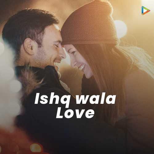 Video hd ishq song love free download full wala Mera Wala