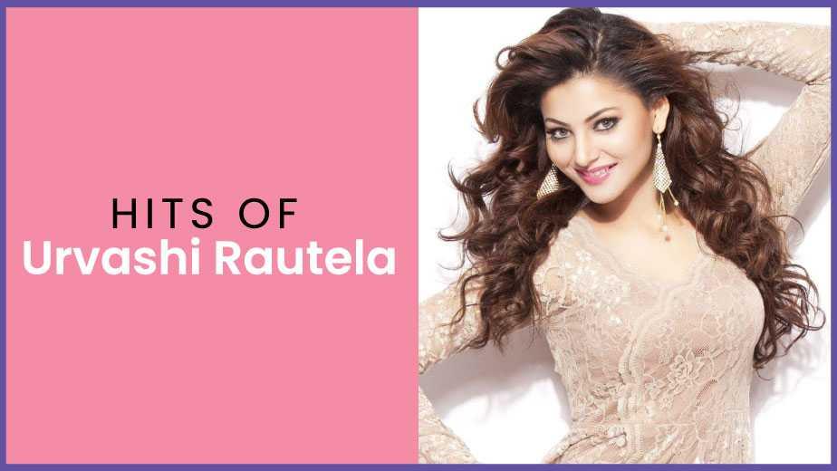 Hits of Urvashi Rautela