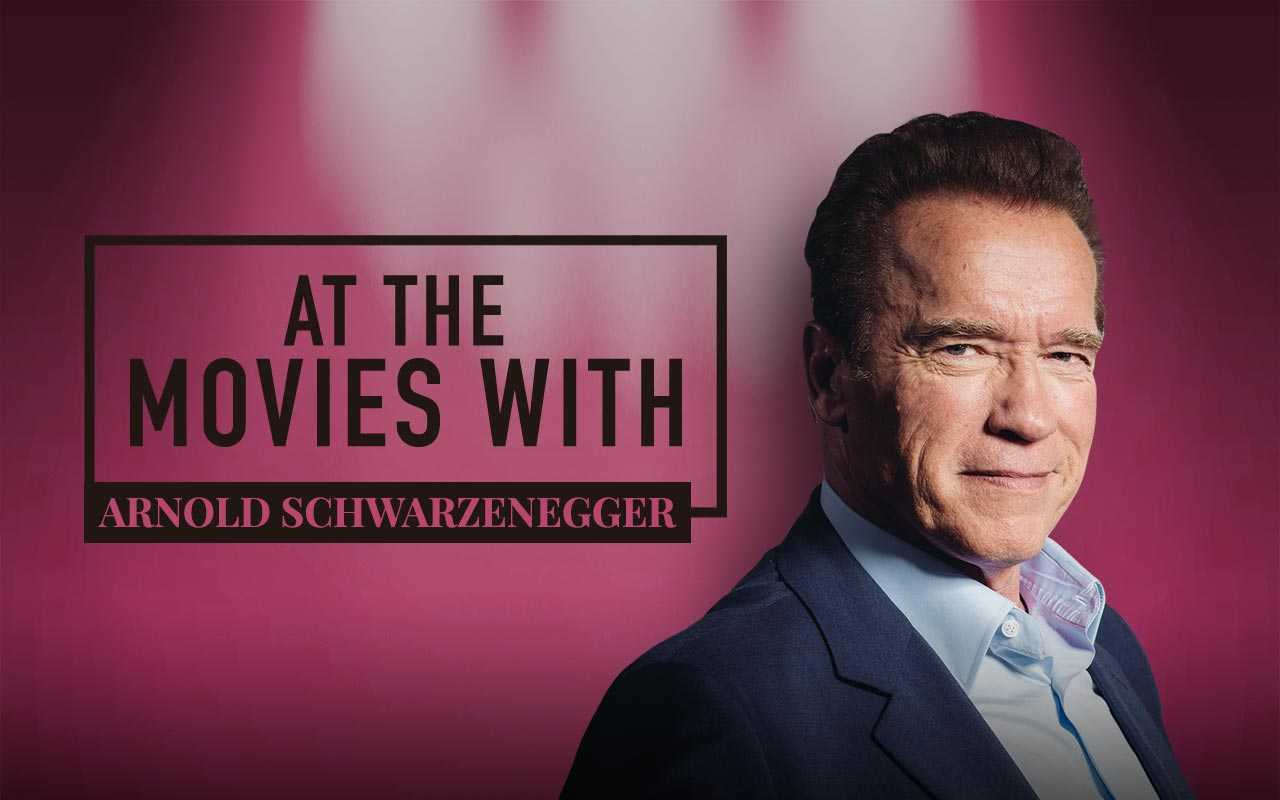 At The Movies With Arnold Schwarzenegger