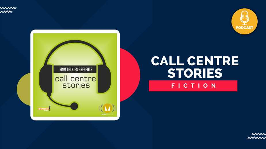 Call Centre Stories